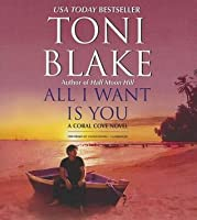 All I Want Is You (Coral Cove #1)