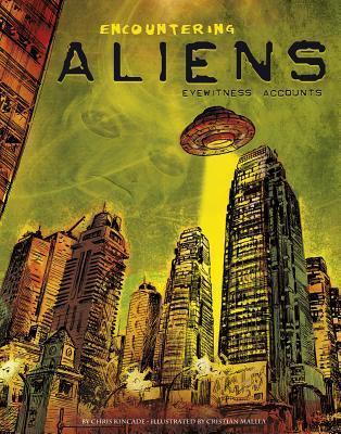 Encountering Aliens: Eyewitness Accounts