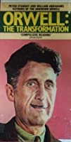 Orwell: The Transformation