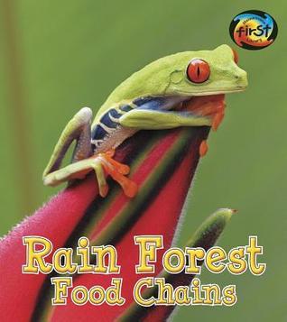 Rain Forest Food Chains by Angela Royston