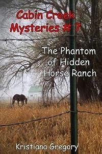 The Phantom of Hidden Horse Ranch