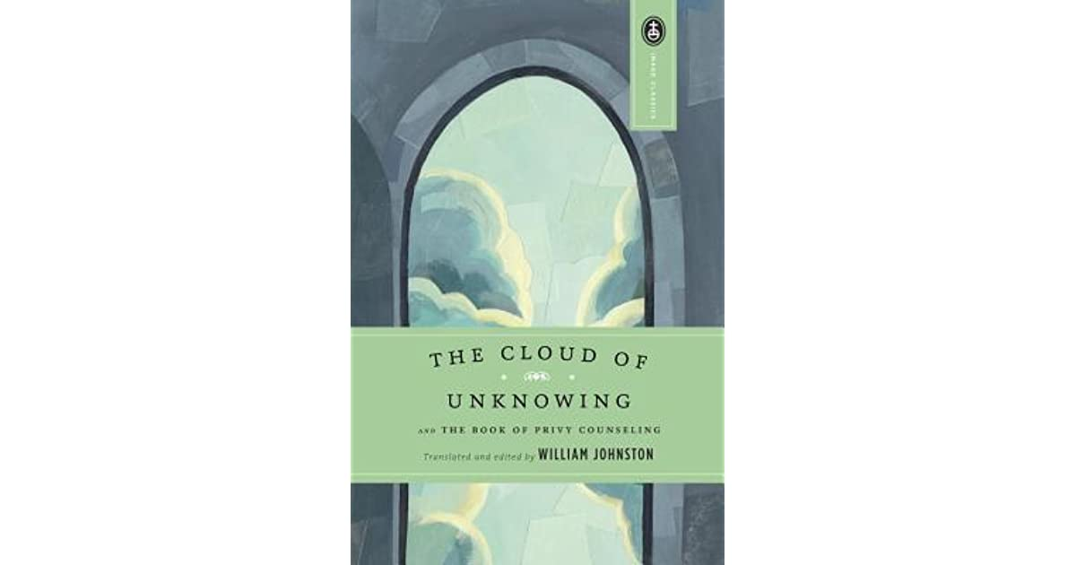 The cloud of unknowing and the book of privy counseling by anonymous fandeluxe Gallery
