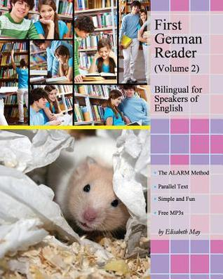 First German Reader (Volume 2) Bilingual for Speakers of English: Elementary Level