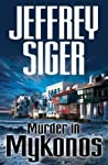Murder in Mykonos (Andreas Kaldis, #1)
