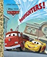 Firefighters! (Disney/Pixar Cars)