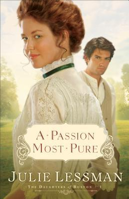 A Passion Most Pure