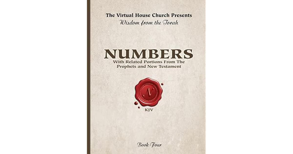 Wisdom From The Torah Book 4: Numbers: With Related Portions