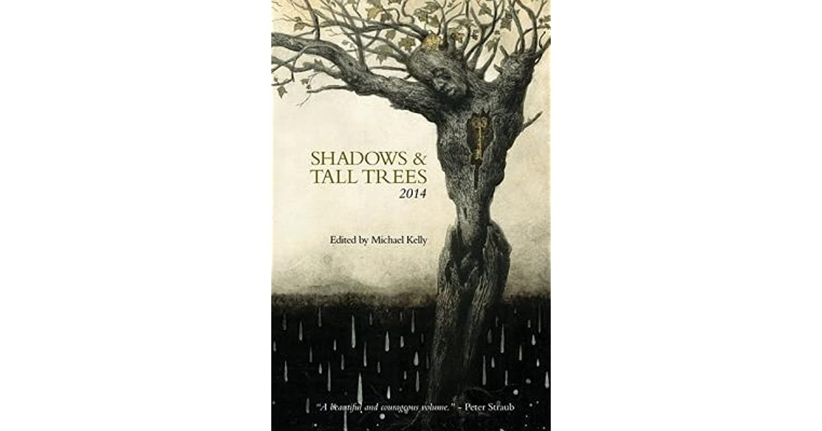 Tantra Bensko's review of Shadows & Tall Trees