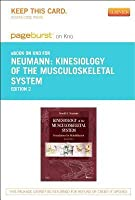 Kinesiology of the Musculoskeletal System - Elsevier eBook on Intel Education Study (Retail Access Card): Foundations for Rehabilitation