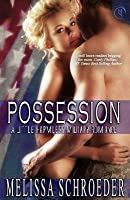 Possession (A Little Harmless Military Romance, #2)
