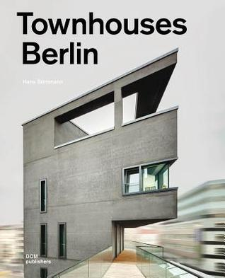Townhouses Berlin: Construction and Design Manual