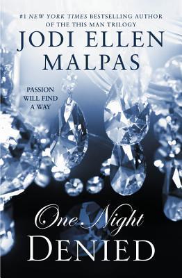 Jodi Ellen Malpas - One Night 2 - One Night Denied