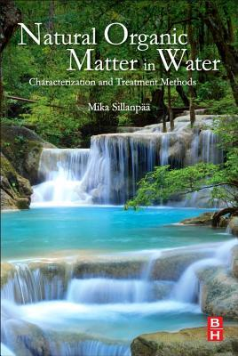 Natural Organic Matter in Water: Characterization and Treatment Methods