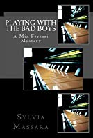Playing with the Bad Boys: A MIA Ferrari Mystery