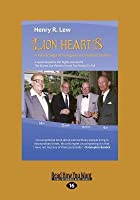 Lion Hearts: A Family Saga of Refugees and Asylum Seekers