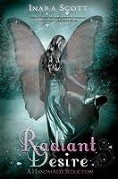 Radiant Desire (Handmaid's Seduction, #1)