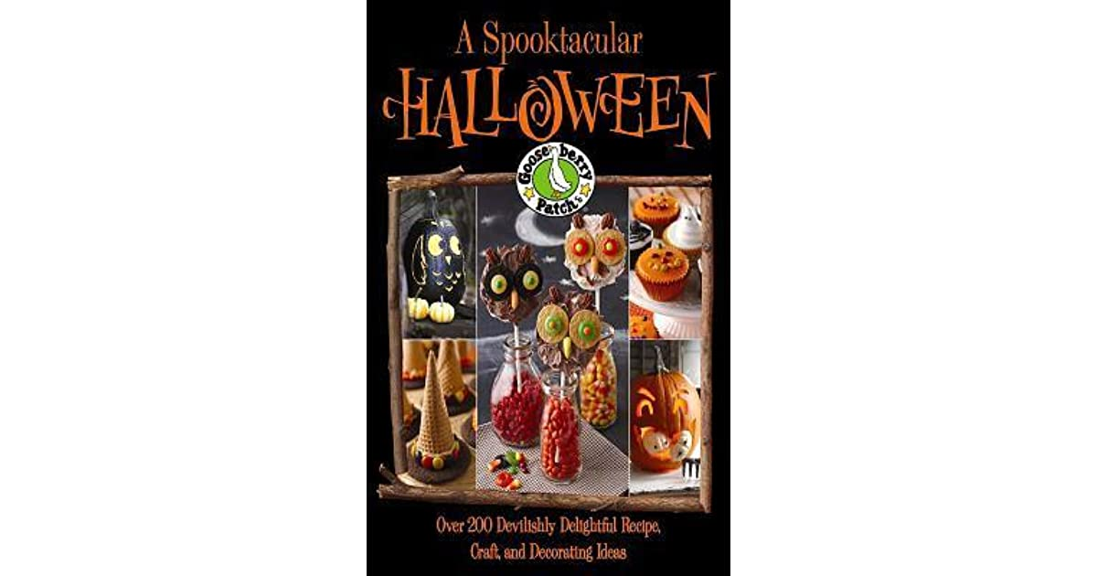Gooseberry Patch A Spooktacular Halloween By Gooseberry Patch
