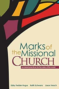 Marks of the Missional Church
