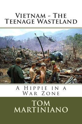 Vietnam - The Teenage Wasteland