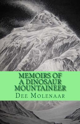 Memoirs of a Dinosaur Mountaineer