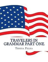 Travelers in Grammar Part One
