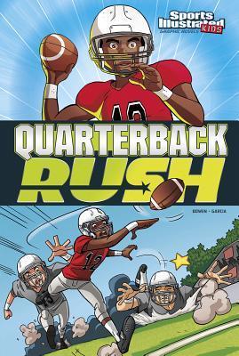 Quarterback Rush by Carl Bowen
