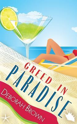 Greed in Paradise