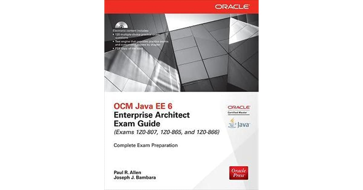 Ocm Java Ee 6 Enterprise Architect Exam Guide By Paul R Allen