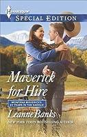 Maverick for Hire (Montana Mavericks: 20 Years in the Saddle! #3)