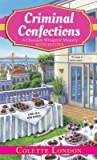 Criminal Confections (A Chocolate Whisperer Mystery, #1)