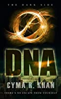 DNA (The Dark Side Book 1)