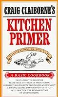 Craig Claiborne's Kitchen Primer (Basic Cookbook)