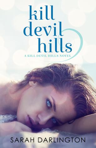 Kill Devil Hills by Sarah Darlington