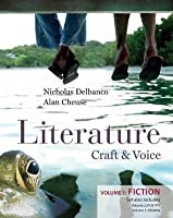 Literature: Craft & Voice (Volume 1, Fiction) with Connect Literature Access Code