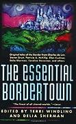The Essential Bordertown (Borderland, #7)