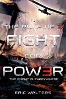 Fight for Power (Rule of Three #2)