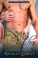 Must Love Breeches (Must Love Time Travel, #1)