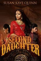 Second Daughter (Royals of Dharia #2)
