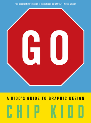 Go: A Kidd's Guide to Graphic Design