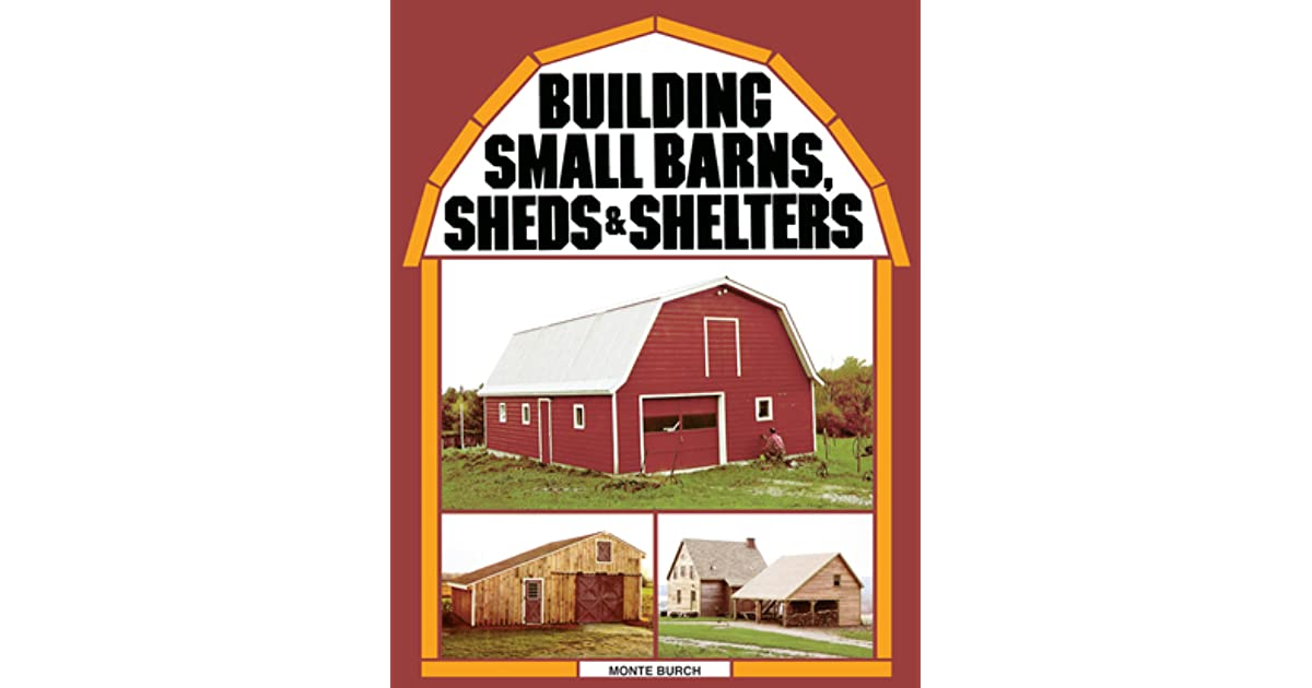building small barns sheds shelters