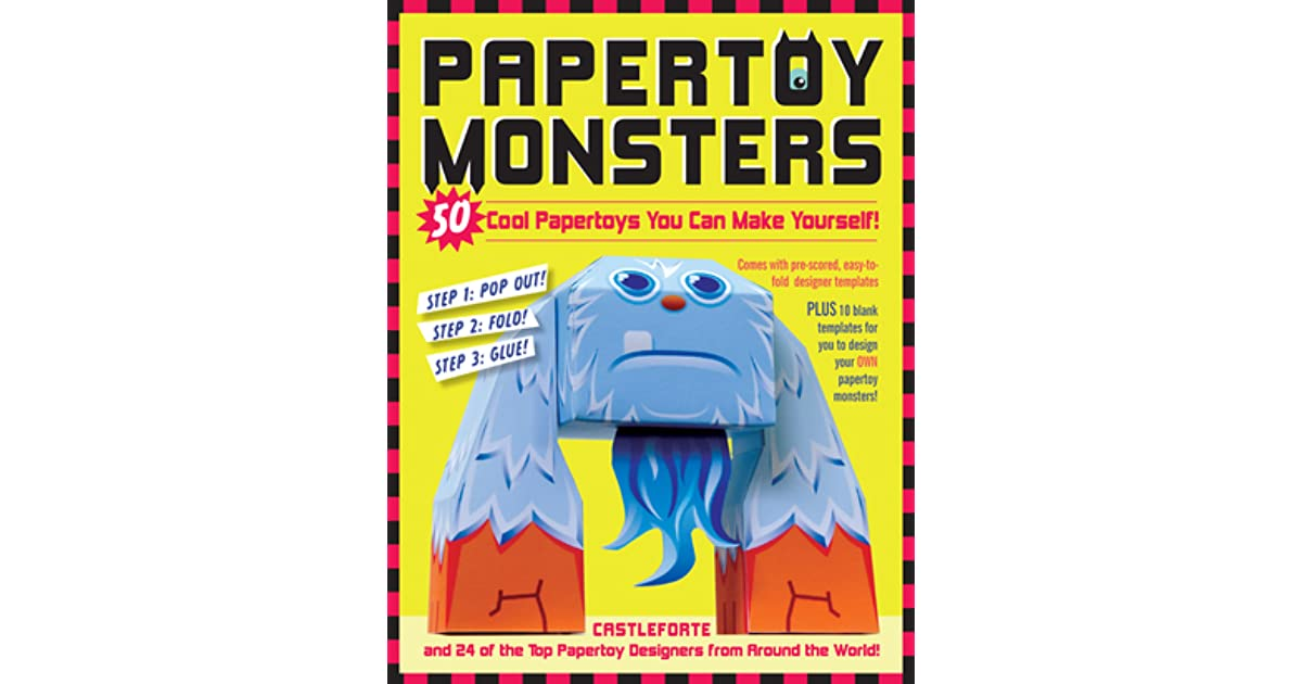Papertoy Monsters: Make Your Very Own Amazing Papertoys! by