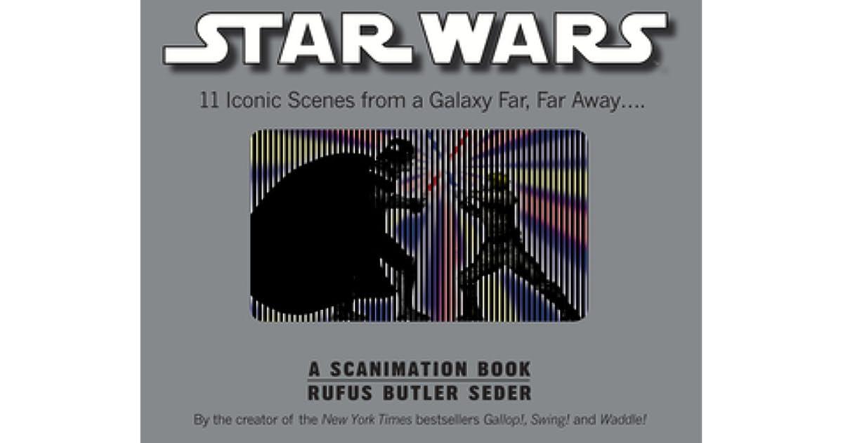 Star Wars A Scanimation Book Iconic Scenes From A Galaxy Far Far
