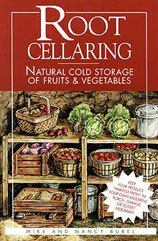Root Cellaring: Natural Cold Storage of Fruits  Vegetables