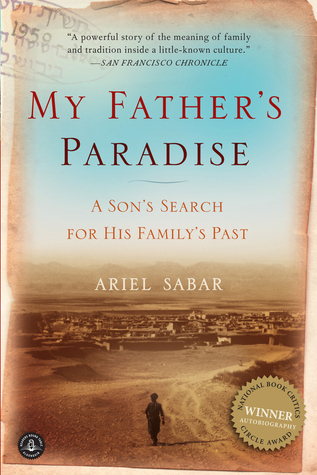 My Father's Paradise  A Son's Search for His Family's Past