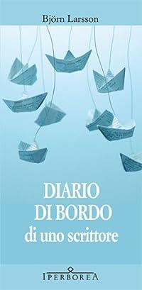 Diario di bordo di uno scrittore