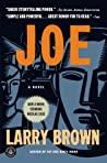 Download ebook Joe by Larry Brown