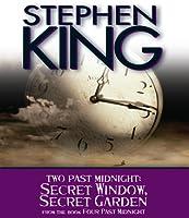 Two Past Midnight: Secret Window, Secret Garden