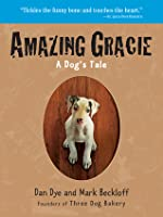 Amazing Gracie: A Dog's Tale