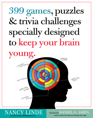 399 Games, Puzzles  Trivia Challenges Specially Designed to Keep Your Brain Young.