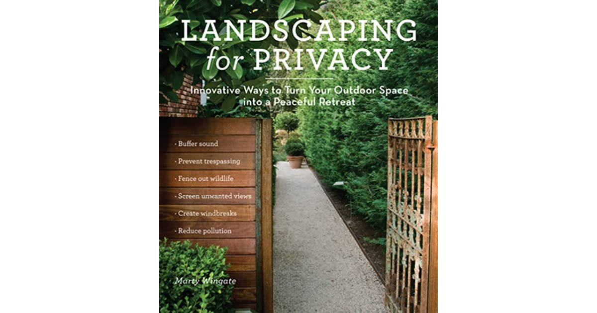 Innovative Ways to Turn Your Outdoor Space into a Peaceful Retreat Landscaping for Privacy